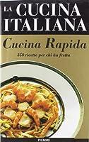 la cucina italiana. cucina rapida