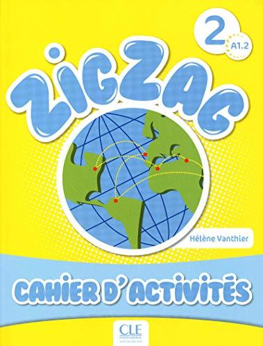 Zigzag 2 Niveau A1 2 Cahier Dactivites