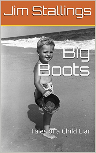 Big Boots: Tales of a Child Liar (Enigmatic Short Fictions Book 8) (English Edition)