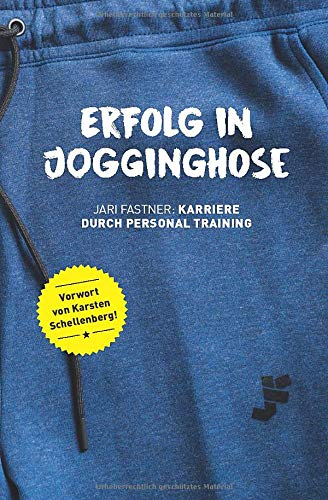 Erfolg in Jogginghose: Karriere durch Personaltraining