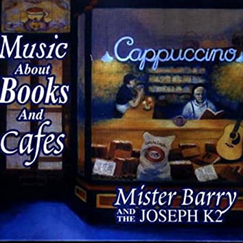 Music About Books And Cafes