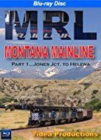 Montana Rail Link, Montana Mainline, Part 1: Jones Junction to Helena