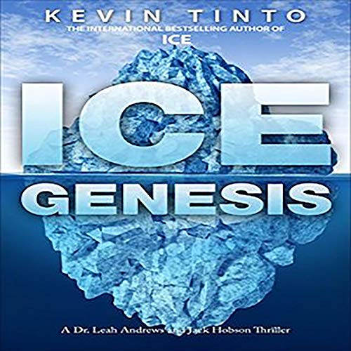 Ice Genesis Audiobook By Kevin Tinto cover art