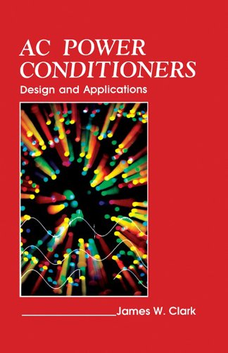 AC Power Conditioners: Design and Application