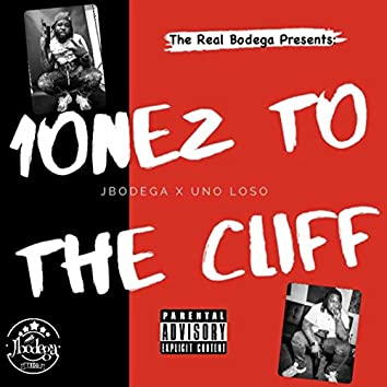 1onez to the Cliff