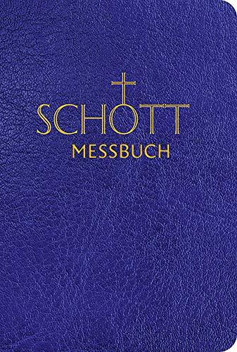 SCHOTT Messbuch für die Sonn- und Festtage des Lesejahres A: Originaltexte der authentischen deutschen Ausgabe des Messbuches und des Messlektionars