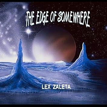The Edge of Somewhere