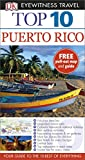 DK Eyewitness Top 10 Travel Guide: Puerto Rico