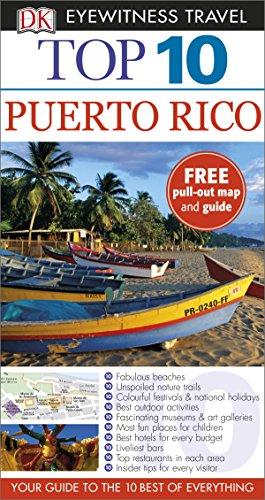 Top 10 Puerto Rico: DK Eyewitness Top 10 Travel Guide 2015 (Pocket Travel Guide)