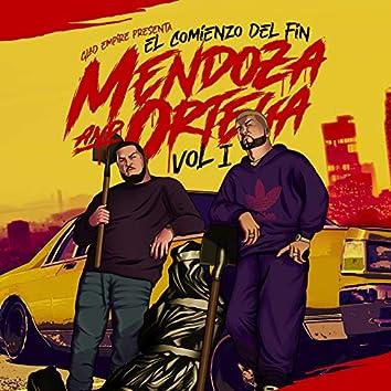 Mendoza & Ortega: El Comienzo del Fin, Vol. 1