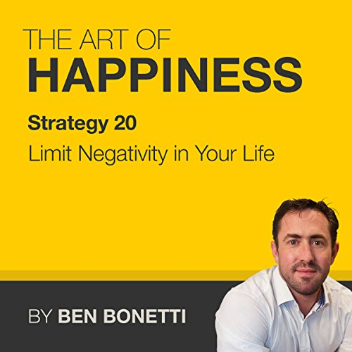 Strategy 20 - Limit Negativity in Your Life cover art