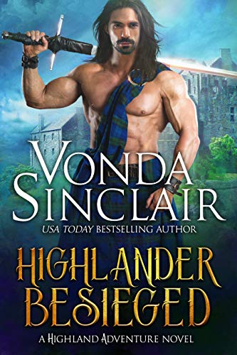 Highlander Besieged (Highland Adventure Book 10)