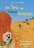 Der Tanz der blauen Ameisen: Wisperland 1 - Fantasy Roman