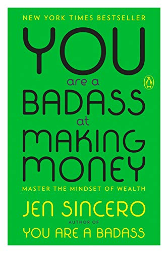 [Jen Sincero]-You are a Badass at Making Money- Master The Mindset of Wealth (SoftCover)