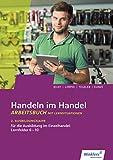 Handeln im Handel: 2. Ausbildungsjahr im Einzelhandel: Lernfelder 6 bis 10: Arbeitsbuch - Hans Jecht