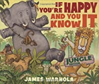 If You're Happy And You Know It by James Warhola(2007-03-01)