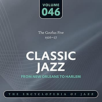 Classic Jazz- The Encyclopedia of Jazz - From New Orleans to Harlem, Vol. 46