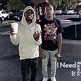 I Need It (Remix) [Explicit]