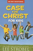 Case for Christ for Kids 90-Day Devotional (Case for… Series for Kids)
