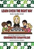 Learn Chess The Right Way: Book 4: Sacrifice To Win!-Polgar, Susan Truong, Paul