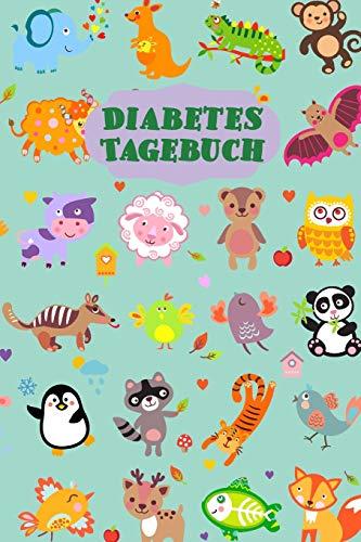 Diabetes Tagebuch: Diabetespass für KINDER   Blutzucker und Insulin Tagebuch oder Pass zum Eintragen für 2 Jahre   ca. A5 im Tiere Design