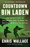 Countdown bin Laden: The Untold Story of the 247-Day Hunt to Bring the Mastermind of 9/11 to Justice (Chris Wallace€™s Countdown Series)