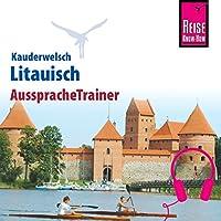 Litauisch (Reise Know-How Kauderwelsch AusspracheTrainer) Hörbuch