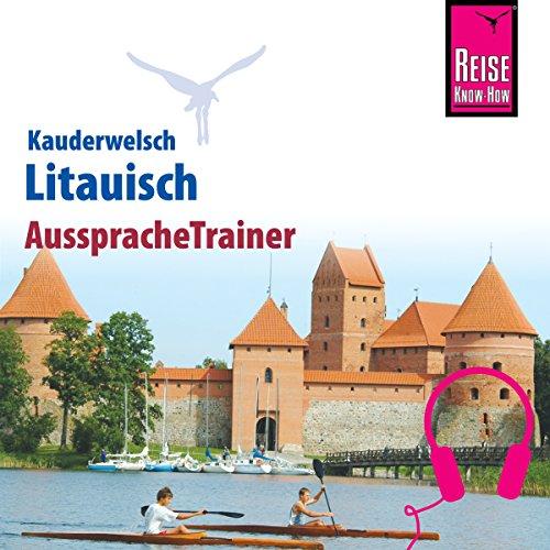 Litauisch (Reise Know-How Kauderwelsch AusspracheTrainer) Titelbild