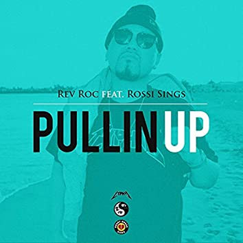 Pullin' Up (feat. Rossi Sings)