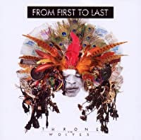 Throne To The Wolves by From First To Last (2010-03-16)