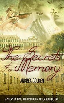 The Secrets of a Memory: Historical fiction, historical romance, thrillers, suspense novels, romance novels (English Edition) de [Andrea Golden]