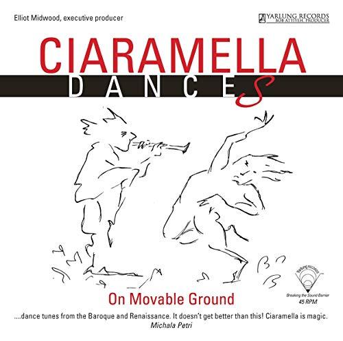 Ciaramella Dances [Ciaramella Ensemble] [YARLUNG RECORDS: YAR09261-819V] [Vinilo]