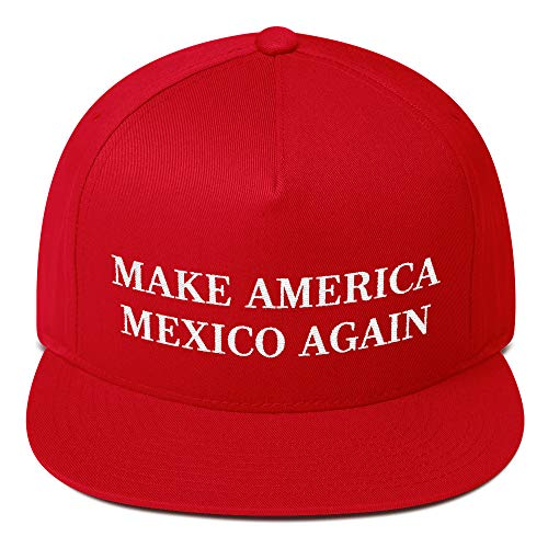 Make America Mexico Again Hat (Embroidered Snapback Cap) Funny MAGA Parody, Mexican Wall Trump Gag Gift