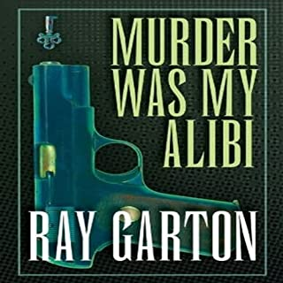 Murder Was My Alibi cover art