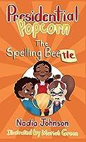 Presidential Popcorn: The Spelling Beetle