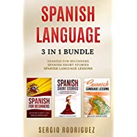 Spanish Language: 3 in 1 Bundle (Kindle Edition) for Free