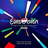 Eurovision 2020 - A Tribute To The Artists And Songs