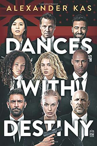 Dances with Destiny (Agents and Assets)