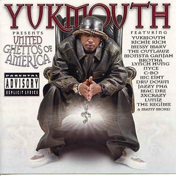 Yukmouth Presents: United Ghettos of America