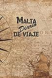 Malta Diario De Viaje: 6x9 Diario de viaje I Libreta para listas de tareas I Regalo perfecto para tus vacaciones en Malta