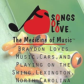 Braydon Loves Music, Cars, and Playing on the Swing, Lexington, North Carolina