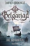 Belgariad - Die Gefährten: Roman (Belgariad-Saga 1)