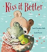 Kiss It Better by Smriti Prasadam-Halls(2016-01-14)