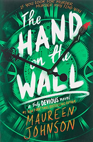 The Hand on the Wall (Truly Devious, 3)