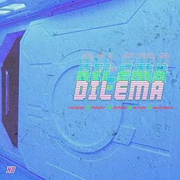 Dilema (feat. Cali Budz, Freciso, Alx One, Jay Rivas & Ghan Neela)