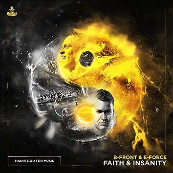 Faith & Insanity