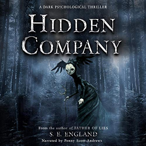 Hidden Company     A Dark Psychological Thriller              Written by:                                                                                                                                 Sarah England                               Narrated by:                                                                                                                                 Penny Scott-Andrews                      Length: 8 hrs and 26 mins     Not rated yet     Overall 0.0