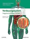 Organsysteme verstehen - Verdauungssystem: Integrative Grundlagen und Fälle