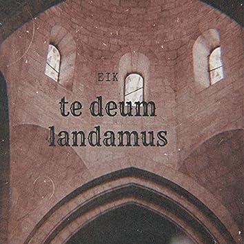 Te Deum Landamus