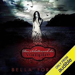 Das Schattenreich der Vampire                   Autor:                                                                                                                                 Bella Forrest                               Sprecher:                                                                                                                                 Ellen Goldmund,                                                                                        Markus Meuter,                                                                                        Sally Jaber                      Spieldauer: 4 Std. und 46 Min.     244 Bewertungen     Gesamt 4,0